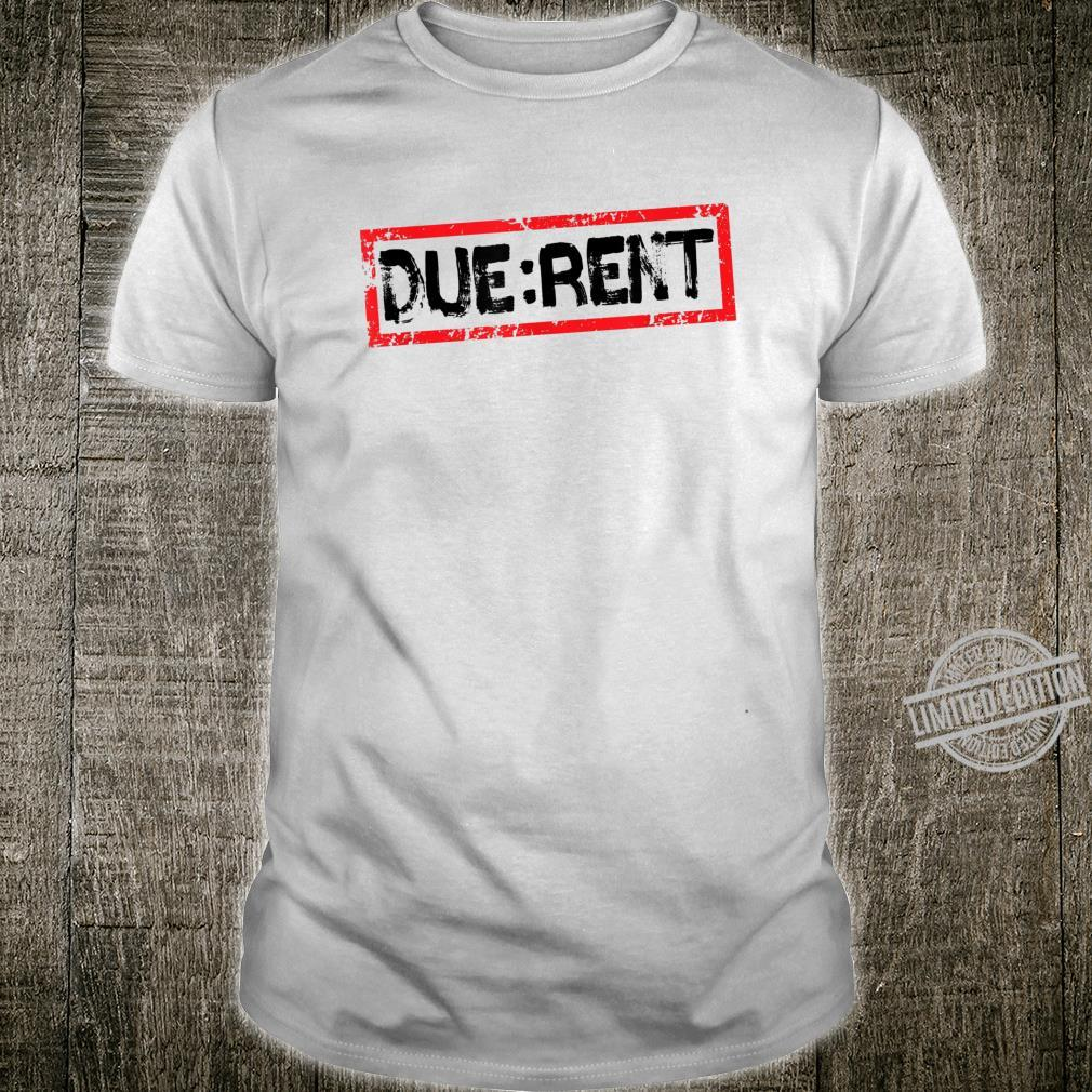 Funny Landlord Property Manager Due Rent Shirt