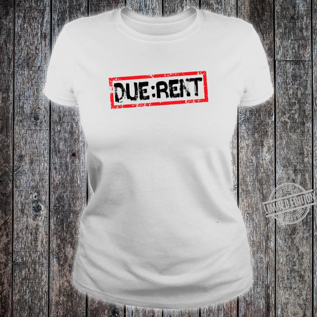 Funny Landlord Property Manager Due Rent Shirt ladies tee