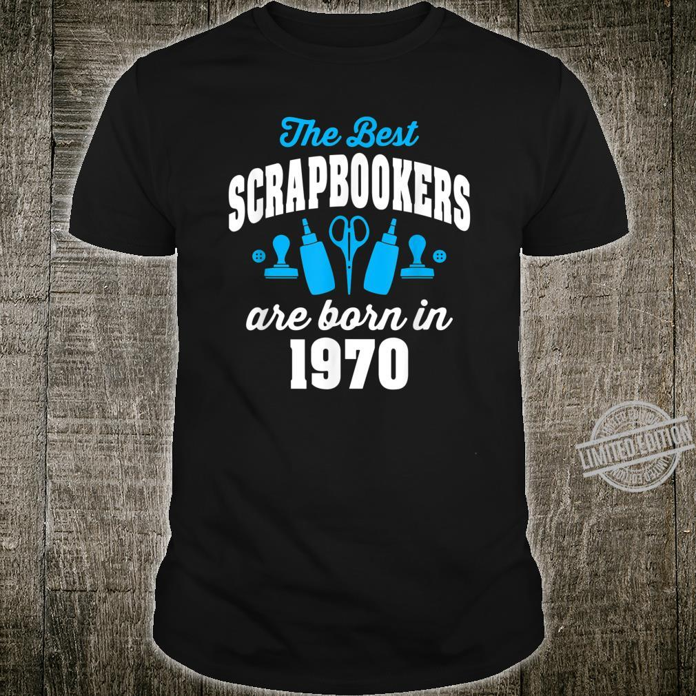 Gift for 50 Year Old Scrapbooker 1970 50th Birthday Shirt